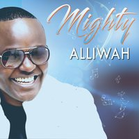 Mighty — Alliwah