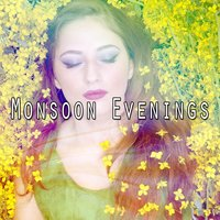 Monsoon Evenings — Thunderstorms