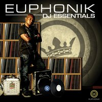 Euphonik Presents DJ Essentials — сборник