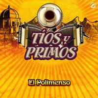 El Polimenso - Single — Tios Y Primos