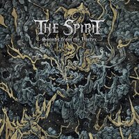 Sounds from the Vortex — The Spirit