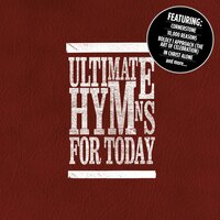 Ultimate Hymns For Today — сборник