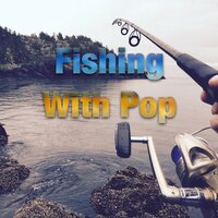 Fishing With Pop — сборник