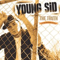 The Truth — Young Sid