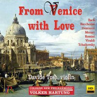 From Venice with Love — Davide Toso, Irene Cardo, Cologne New Philharmonic, Silvestro Favero, Volker Hartung, Elena Borgo