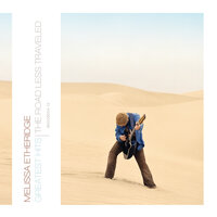 Greatest Hits: The Road Less Traveled — Melissa Etheridge