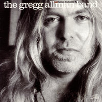 Just Before The Bullets Fly — The Gregg Allman Band