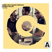 This Time — Tommy Vee, Mauro Ferrucci, Keller