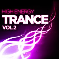 High Energy Trance, Vol. 2 — сборник