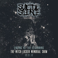 Ending Is the Beginning: The Mitch Lucker Memorial Show — Suicide Silence