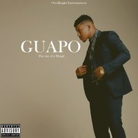 The Rise of a Mogul — Guapo