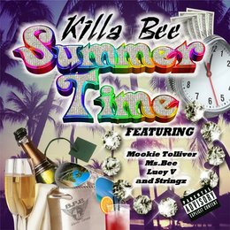 Summer Time — Luey V, Stringz, Ms. Bee, Mookie Tolliver, Killa Bee