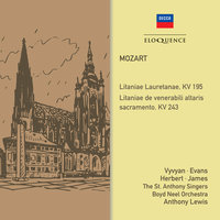 Mozart: Litanies, KV 195 & 243 — Jennifer Vyvyan, Anthony Lewis, The St. Anthony Singers, William Herbert, Nancy Evans, Boyd Neel Orchestra