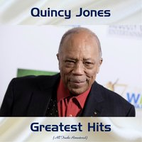 Quincy Jones Greatest Hits — Quincy Jones