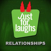 Just for Laughs: Relationships — сборник