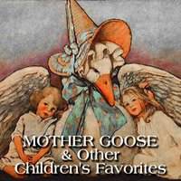 Mother Goose and Other Children's Favorites — Mother Goose