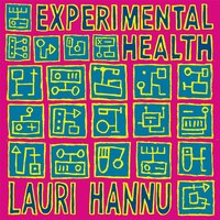 Experimental Health — Lauri Hannu