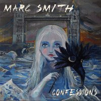 Confessions — Marc Smith