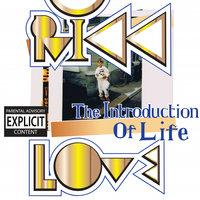 The Introduction Of Life — Rikk Love
