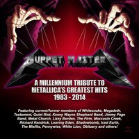 Puppet Masters: A Millennium Tribute To Metallica's Greatest Hits 1981-2014 — сборник