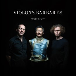 Wolf's Cry — Violons Barbares