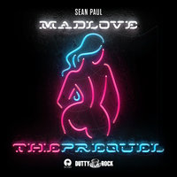 Mad Love The Prequel — Sean Paul