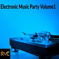 Electronic Music Party, Vol. 1 — сборник