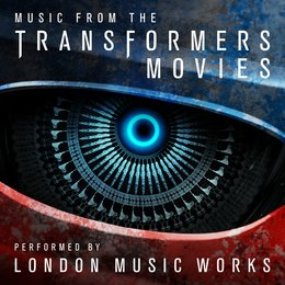Music from the Transformers Movies — London Music Works