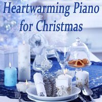 Heartwarming Piano for Christmas — Christmas Songs, Navidad Clasico