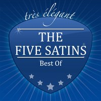 Best Of — The Five Satins