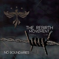 No Boundaries — The Rebirth Movement
