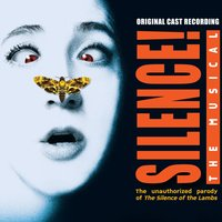 Silence!: The Musical — Jon Kaplan & Al Kaplan