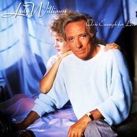 Close Enough For Love — Andy Williams