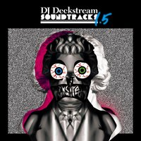 Deckstream Soundtracks 1.5 — сборник