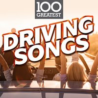 100 Greatest Driving Songs — сборник