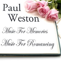 Music For Memories/Music For Romancing — Paul Weston & His Orchestra
