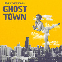 Ghost Town — Five Minutes To Go
