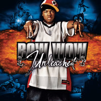 Unleashed — Bow Wow