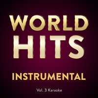 Vol. 3 Karaoke — World Hits Instrumental, Worldhits Instrumental