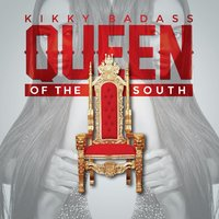 Queen of the South — Kikky Badass