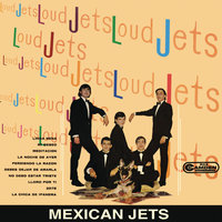 Mexican Jets — Los Loud Jets