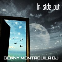 In Side Out — Benny Montaquila DJ