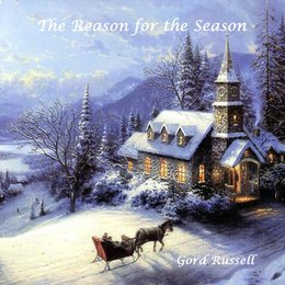 The Reason for the Season — Gord Russell