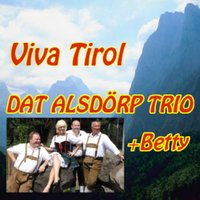 Dat Alsdorp Trio feat. Betty — Dat Alsdörp Trio feat. Betty