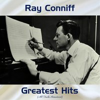 Ray Conniff Greatest Hits — Ray Conniff