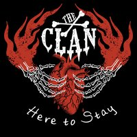 Here to Stay — The Clan
