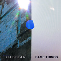 Same Things — Cassian, Gabrielle Current