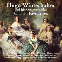 Hugo Winterhalter and His Orchestra Play Classical Favourites — Hugo Winterhalter and His Orchestra