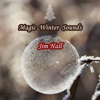 Magic Winter Sounds — Jim Hall
