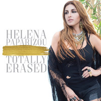 Totally Erased — Helena Paparizou